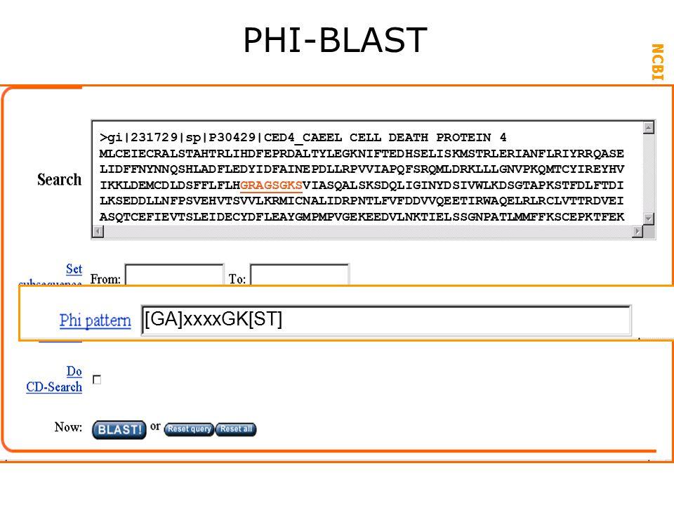 PHI-BLAST [GA]xxxxGK[ST]
